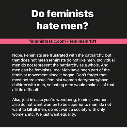 do-feminists-hate-men-feministastic-com-feminism-101-nope-feminists-are-14953758.png